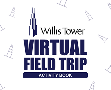 Willis Tower Virtual Field Trip