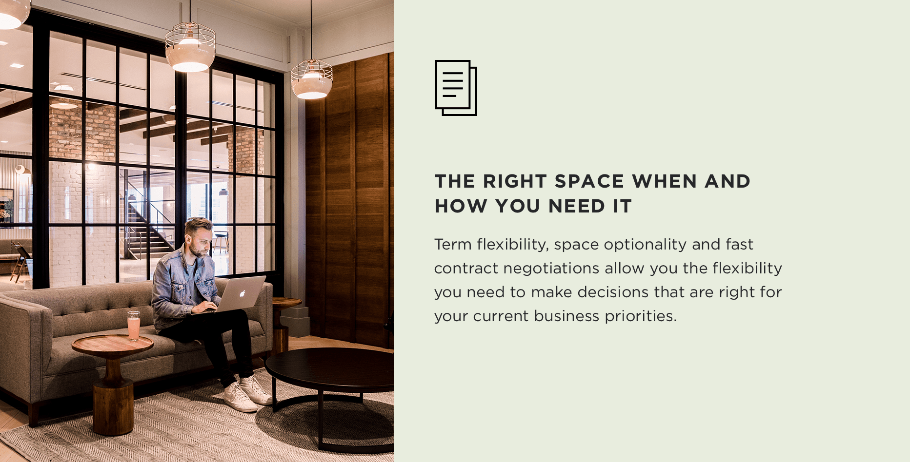 The Right Space When And How You Need It